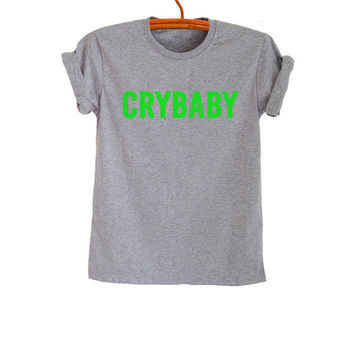Cry baby T-Shirts for Women Men Gifts Funny Tee Tumblr Cool Teen Boys Girls Shirt Graphic Tee Fresh Top Fashion Fangirls Blogger Best friend