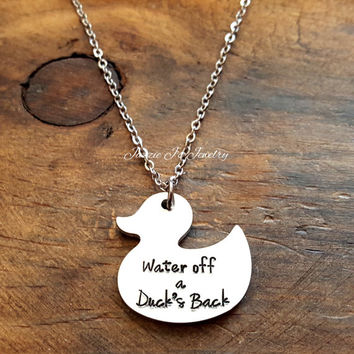 Water Off A Duck's Back Handstamped Necklace, Quote Necklace, Motivational Gift, Inspirational Gift, Gift for Her, Rubber Duck Style Pendant