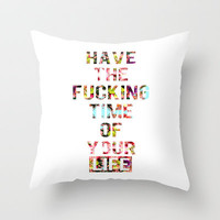 Time Of Your Life Throw Pillow by Caroline Sansone