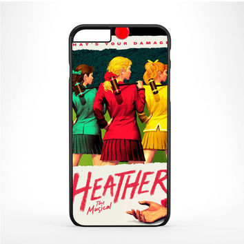 HEATHERS BROADWAY MUSICAL Iphone 6 Plus | 6s Plus Case