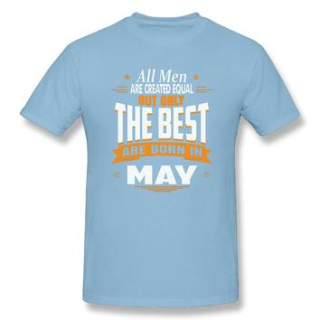All Men Are Created Equal But Only The Best Are Born in May Zodiac Shirt