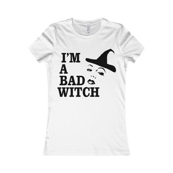 I'm A Bad Witch shirt