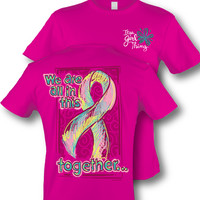 Itsa Girl Thing All In This Together Breast Cancer Hot Pink T-Shirt