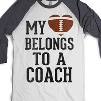 My Heart Belongs To A Football Coach (Baseball Tee) |
