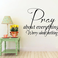 Wall Decals Quote Pray About Everything Worry About Nothing Interior Design Vinyl Decal Sticker Bedroom Kids Nursery Baby Room Decor kk838