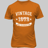 Vintage 1972 Aged To Perfection tshirt - Unisex T-Shirt FRONT Print