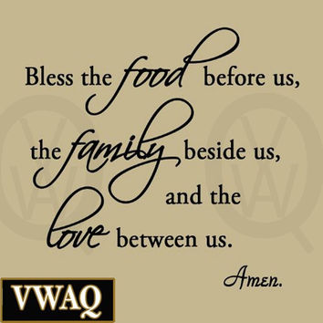 Bless the Food Before Us, the Family Beside Us, and the Love Between Us Wall ...