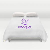 Love You More, King Duvet Cover Queen, Engagment Gifts for Couple, Master Bedroom Decor, Purple Bedding, Husband Anniversary Gift For Wife