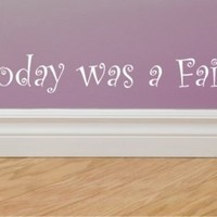 Today was a Fairytale Vinyl Wall Lettering Taylor Swift song lyrics with BONUS Fairy decal