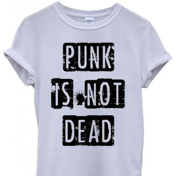 Punk Is Not Dead White Tshirt