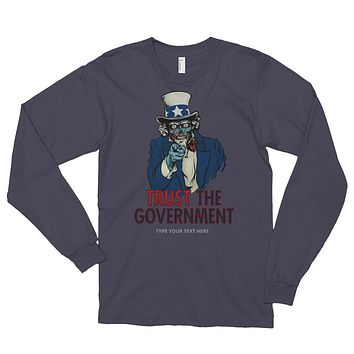 Uncle Sam Customizable They Live Long Sleeve T-Shirt
