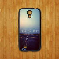samsung galaxy S4 mini case,take me away,samsung galaxy s4 active case,samsung galaxy S4 case,S3 case,samsung galaxy note 3 case,note 2 case