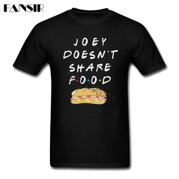 Over Size Doesn't Share Food TV Show Friends New Designed T-shirt For Men Short Sleeve O Neck Men Tshirts Guys Tops Clothing