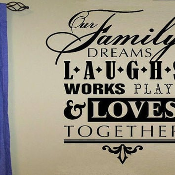 vinyl Wall decal quote Our Family dream by WallDecalsAndQuotes