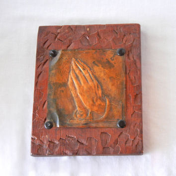 Praying Hands Wall Plaque, Folk Art Embossed Metal Carved Wood Patinaed, Vintage 60s Handmade, Durer Image