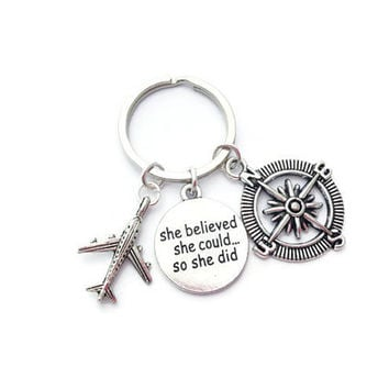 Travel Keychain, Graduation Gift for Her, Compass Keyring, Aeroplane Accessory, Friend Present, Friendship Jewelry, She Believed She Could