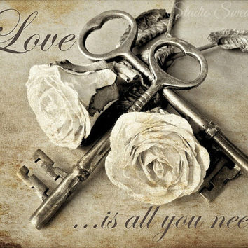 Romantic Photography, Shabby Chic Art,  Word Art, Message, Inspiration, Love, Beige Art, Roses, Old Keys, Romance, Weathered