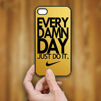 Nike Every Damn Day Gold Texture  - Print Hard Case - iPhone 4/4s Case - iPhone 5 Case - Black - White (Option Please)