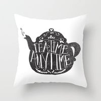 TEA TIME. ANY TIME. Throw Pillow by Matthew Taylor Wilson | Society6