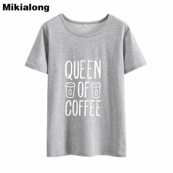 QUEEN OF COFFEE Funny T Shirt