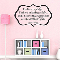"Wall Vinyl Quote - I Believe in Pink - Audrey Hepburn Quote (24""x15"")"
