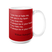Coffee Mug with quote, William Shakespeare Love Quote