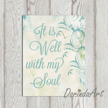 It is well with my soul 5x7 8x10 Teal Christian quote printable Inspirational Christian wall art Canvas poster print Hymn INSTANT DOWNLOAD