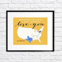 Long Distance Relationship Quote, Gift Map - 8x10 Custom Art Print, Gift for Bride and Groom, Moving Away, Hometowns, Couples Quote, Engaged