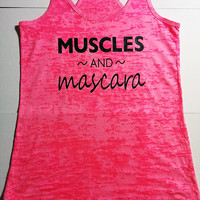 Muscles And Mascara Racerback Tank Burnout Workout Tank Top / Crossfit Tank Top / Muscles & Mascara shirt / Womens Racerback Tank Top / Gym