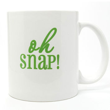 Oh Snap Coffee Mug - Custom Coffee  Mugs and Monogrammed Gifts from Mad For Monograms