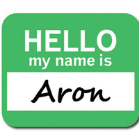 Aron Hello My Name Is Mouse Pad