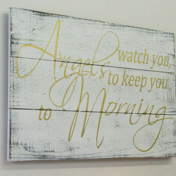 Angels Watch You To Morning Nursery Sign Girls Nursery Shabby Chic Nursery Nursery Wall Art Over Crib Sign Gold Nursery Decor Baby Gift