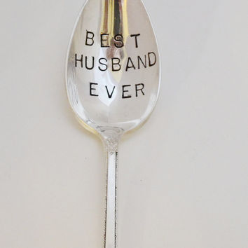 Best Husband Ever-Hand stamped spoon- vintage  gift- Unique special  Gift.