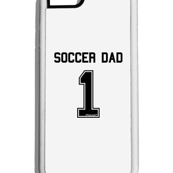 Soccer Dad Jersey White Dauphin iPhone 6 Cover by TooLoud