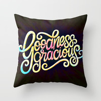 Goodness Gracious! Calligraphy Lettering Quote Art Throw Pillow by AEJ Design