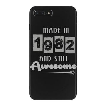 made in 1982 and still awesome iPhone 7 Plus Case