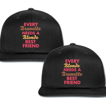 every blonnde needs a brunnette best friend couple matching snapback cap