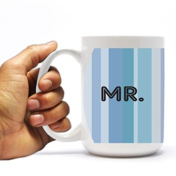 "Wedding Themed 15oz Coffee Mug - ""Mr."" - Blue Stripes Design"