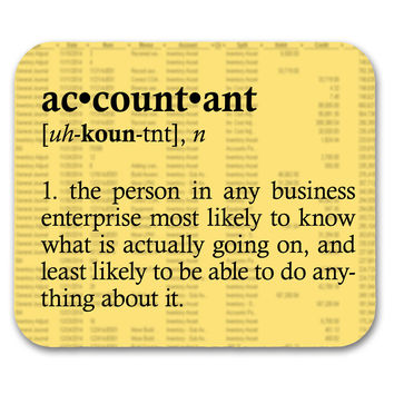 Accountant DefinitionFunny Quote Mouse Pad