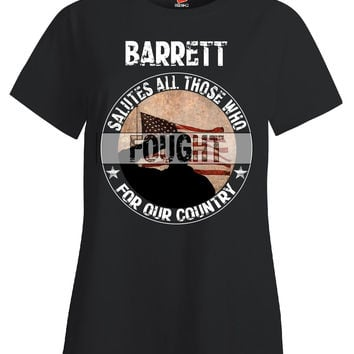BARRETT Salutes All Those Who Fought For Our Country - Ladies T Shirt