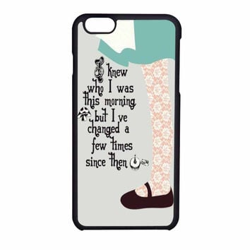 Alice In Wonderland Quotes iPhone 6 Case
