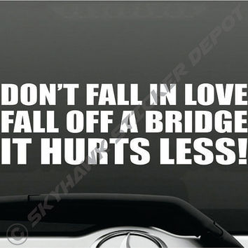 Shop funny decals for macbook pro on wanelo dont fall in love funny bumper sticker vinyl decal joke saying quote macbook pro voltagebd Images