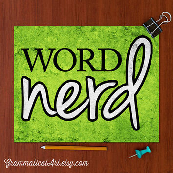 Word Nerd Poster Gift for Teachers Librarians Editor Copywriter Geekery Teacher Gift English Teacher Neon Office Decor Typographic Print