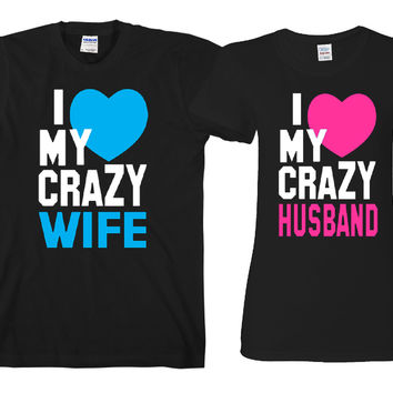 "I Love My Crazy Husband - I Love My Crazy Wife  ""Cute Couples Matching T-shirts"""