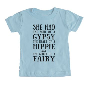 She Had The Soul Of A Gypsy The Heart Of A Hippie And The Spirit Of A Fairy Baby Tee
