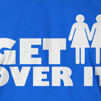 Gay Lesbian Marriage T-Shirt Homosexual Equality Get Over It T-Shirt Screen Printed T-Shirt Tee Shirt T Shirt Mens Ladies Womens