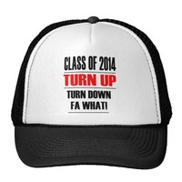 Class of 2014 Turn Up Turn Down Fa What
