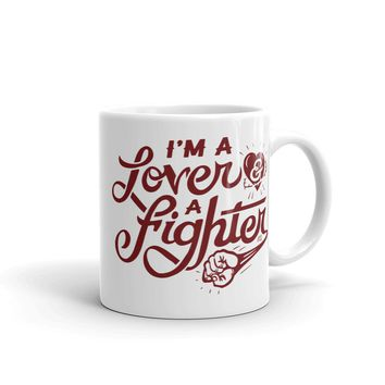 I'm A Lover And A Fighter Mug