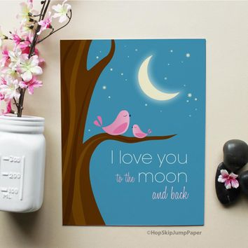 I Love You to the Moon and Back with Pink Birds nursery wall art print