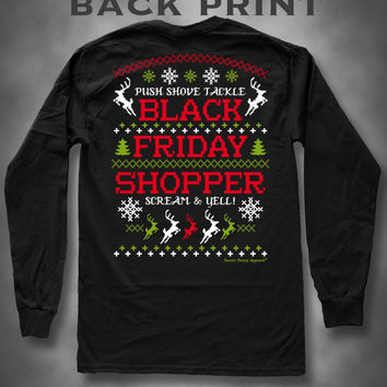 Sweet Thing Black Friday Shopping Got the Last One Girlie Long Sleeve Bright T-Shirt